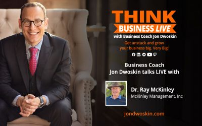 John Dwoskin interviews Dr. Ray McKinley on Think Business Live podcast (Part 3)