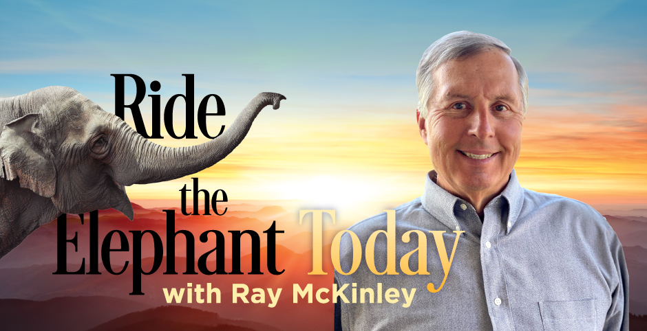 Ride the Elepant Today! Episode 5: Eradicating the Excuse Makers from Your Life